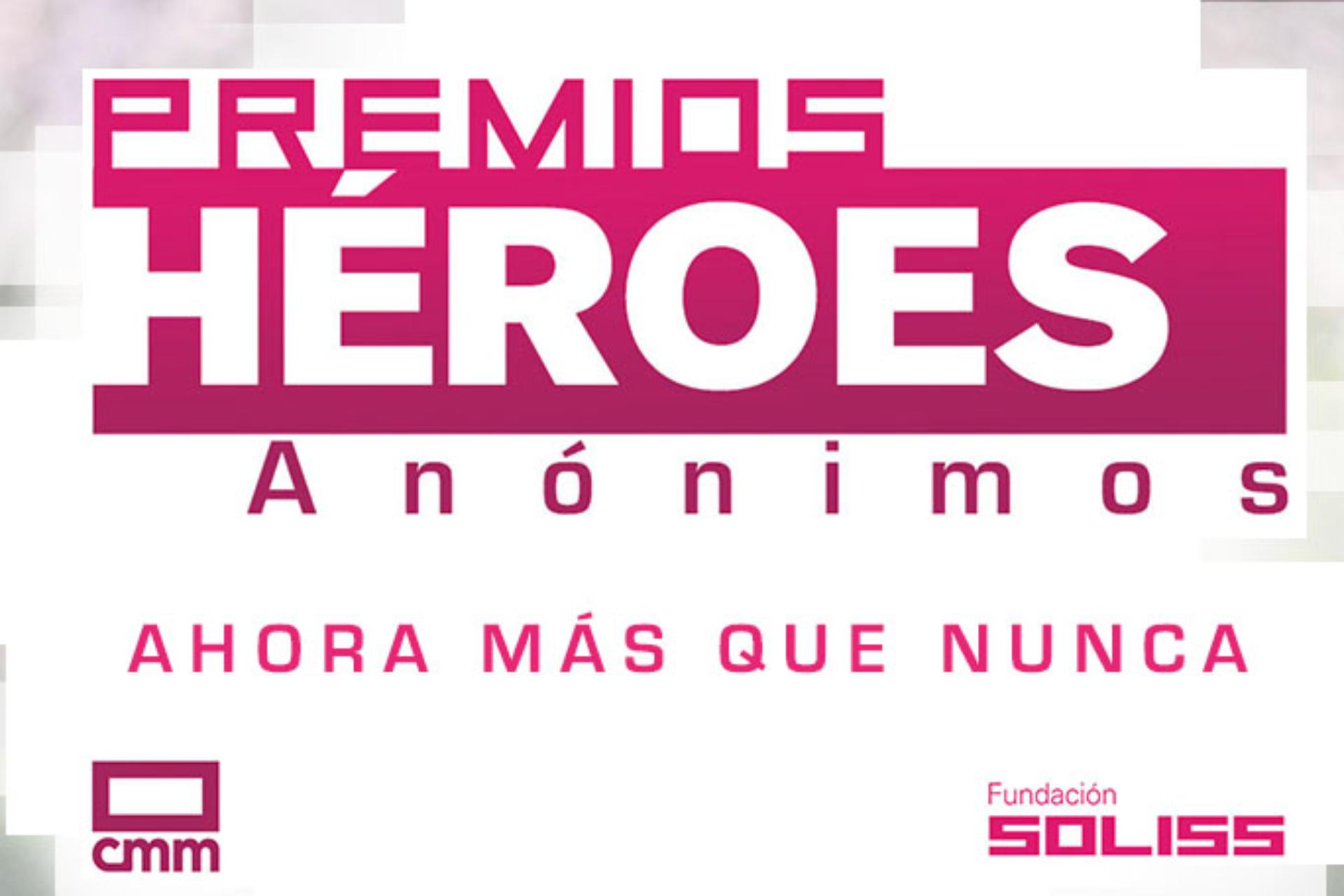 Premios Héroes Anónimos: una oportunidad de seguir ayudando